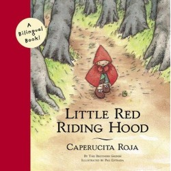 Libro. LITTLE RED RIDING HOOD - CAPERUCITA ROJA. Edición Bilingüe