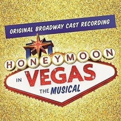 CD. HONEYMOON IN VEGAS. The musical