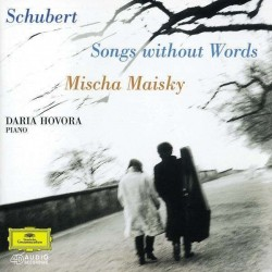 CD. SCHUBERT. Songs without words. MISCHA MAISKY