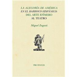 LA ALEGORÍA DE AMÉRICA EN EL BARROCO HISPÁNICO: DEL ARTE EFÍMERO AL TEATRO