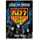 Placa. KISS ARMY: LOUD AND PROUD SINCE 1975 - TIN SIGN