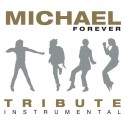 CD. MICHAEL FOREVER. Tribute instrumental