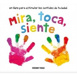 Libro. MIRA, TOCA, SIENTE