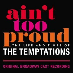 CD. AIN'T TOO PROUD. Original Broadway Cast Recording