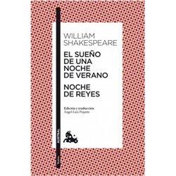 Libro. EL SUEÑO DE UNA NOCHE DE VERANO - NOCHE DE REYES