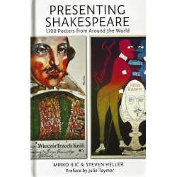 Libro. PRESENTING SHAKESPEARE 1,100 POSTERS FROM AROUND THE WORLD