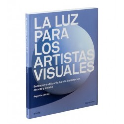 Libro. LA LUZ PARA LOS ARTISTAS VISUALES