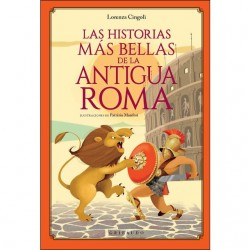 Libro. LAS HISTORIAS MÁS BELLAS DE LA ANTIGUA ROMA