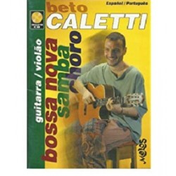 Libro. BOSSA NOVA, SAMBA, CHORO - Beto Caletti (Incluye CD)