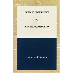 TEATRO COMPLETO - IVÁN TURGUÉNIEV