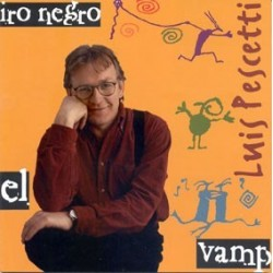 CD. Luís Pescetti. EL VAMPIRO NEGRO.