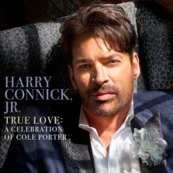 CD. HARRY CONNICK JR. True Love: A celebration of Cole Porter