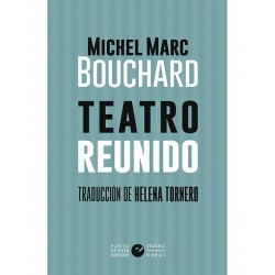 Libro. TEATRO REUNIDO - Michael Marc Bouchard