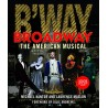 Libro. BROADWAY. The American Musical. 3rd edition