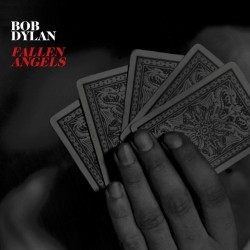 CD. Bob Dylan. FALLEN ANGELS