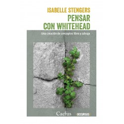 Libro. PENSAR CON WHITEHEAD - Una creación de conceptos libre salvaje