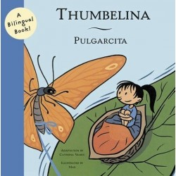 Libro bilingue. THUMBELINA - PULGARCITA