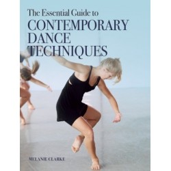 Libro. The essential guide to CONTEMPORARY DANCE TECHNIQUES