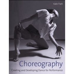 Libro. CHOREOGRAPHY. Creating and developing dance for performance