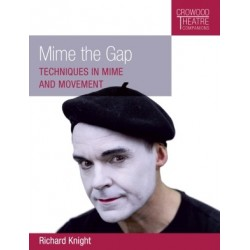 Libro. MIME THE GAP. Techniques in mime and movement