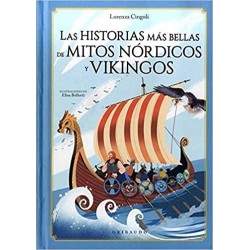 Libro. LAS HISTORIAS MÁS BELLAS DE MITOS NÓRDICOS Y VIKINGOS