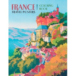 Libro de colorear. France: Travel Posters Coloring Book