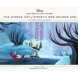 Libro. They drew as they pleased. THE HIDDEN ART OF DISNEY'S NEW GOLDEN AGE. The 1990s to 2020