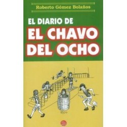 Libro. EL DIARIO DE EL CHAVO DEL OCHO