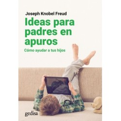 Libro. IDEAS PARA PADRES EN APUROS. Cómo ayudar a tus hijos