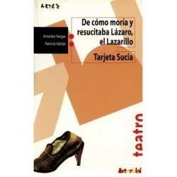 Libro. DE CÓMO MORÍA Y RESUCITABA LÁZARO... - TARJETA SUCIA