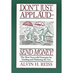 DON'T JUST APPLAUD-SEND MONEY