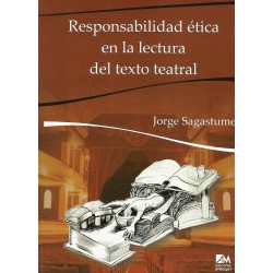 RESPONSABILIDAD ÉTICA EN LA LECTURA DEL TEXTO TEATRAL