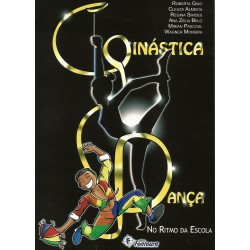 GINÁSTICA E DANCA: NO RITMO DA ESCOLA