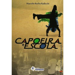 CAPOEIRA E ESCOLA