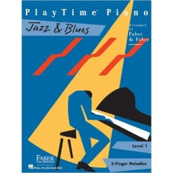 PLAYTIME PIANO JAZZ & BLUES - LEVEL 1 - 5-FINGER MELODIES