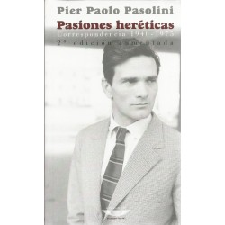 PASIONES HERÉTICAS CORRESPONDENCIA 1940 - 1975