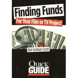 Libro. FINDING FUNDS FOR YOUR FILM OR TV PROJECT