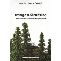 Libro. IMAGEN - SINTÉTICA ESTUDIOS DE CINE CONTEMPORÁNEO