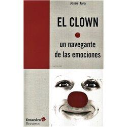 Libro. EL CLOWN - UN NAVEGANTE DE LAS EMOCIONES