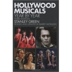 HOLLYWOOD MUSICALS Year by Year. Third Edition