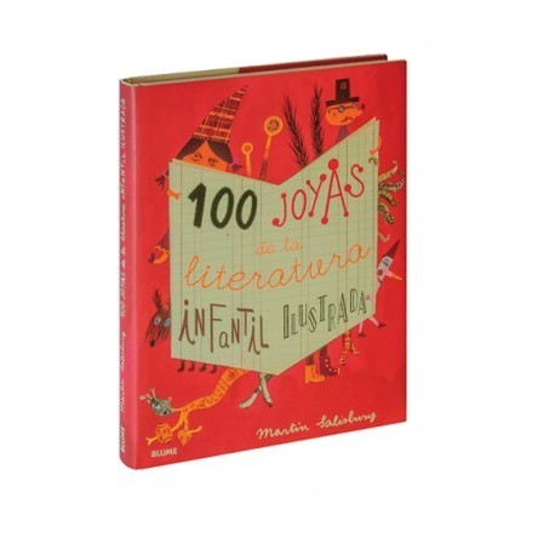 100 JOYAS DE DE LA LITERATURA INFANTIL ILUSTRADA