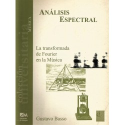 ANÁLISIS ESPECTRAL - LA TRANSFORMADA DE FOURIER EN LA MÚSICA