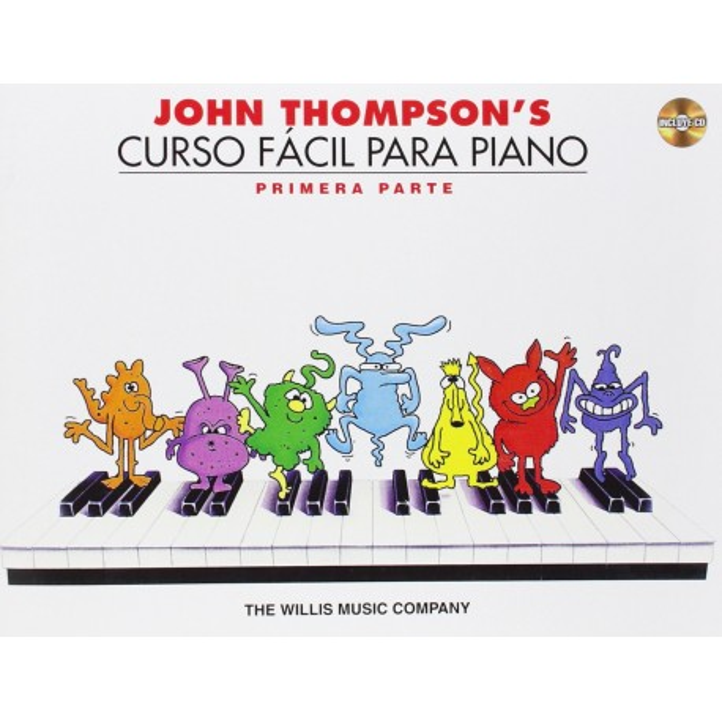 JOHN THOMPSON'S CURSO FÁCIL PARA PIANO - PRIMERA PARTE (INCLUYE CD)