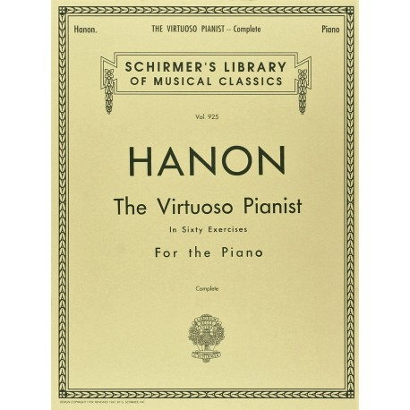 HANON: THE VIRTUOSO PIANIST IN SIXTY EXERCISES FOR THE PIANO COMPLETE