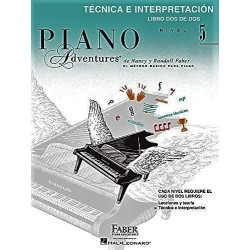 PIANO ADVENTURES. NIVEL 5. TÉCNICA E INTERPRETACIÓN