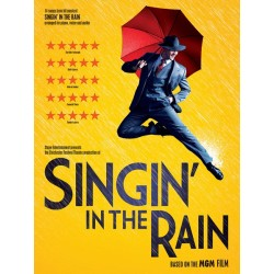 SINGIN' IN THE RAIN - THE MUSICAL (VOCAL SELECTIONS)