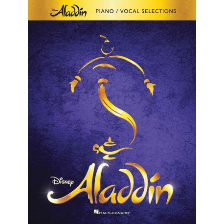 ALADIN - BROADWAY MUSICAL (PIANO - VOCAL SELECTIONS)