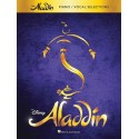 Partitura. ALADDIN - BROADWAY MUSICAL (PIANO - VOCAL SELECTIONS)