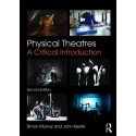 PHYSICAL THEATRES - A CRITICAL INTRODUCTION
