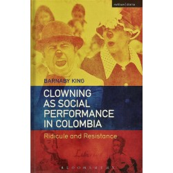 CLOWING AS SOCIAL PERFORMANCE IN COLOMBIA